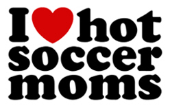 I Love Hot Soccer Moms t-shirt