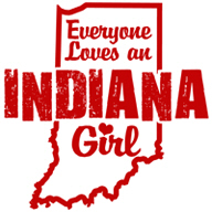 Everyone Loves an Indiana Girl t-shirt