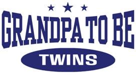 Grandpa To Be Twins