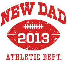 New Dad Football 2013 t-shirt
