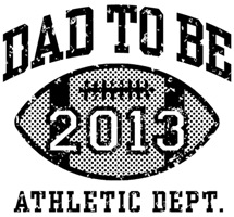 Dad To Be Football 2013 t-shirts