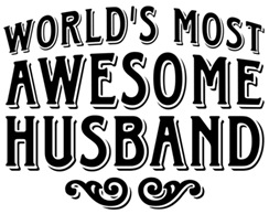 World's Most Awesome Husband t-shirt