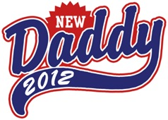 New Daddy 2012 t-shirt