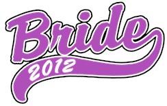 Bride 2012 t-shirts