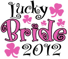 Lucky Bride 2012 t-shirts