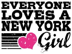 Everyone Loves a New York Girl t-shirts