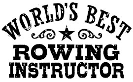 World's Best Rowing Instructor t-shirts
