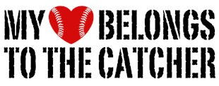 My Heart Belongs To The Catcher t-shirts
