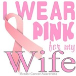 I wear pink for Wife