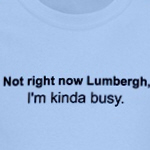 Not Right Now Lumbergh T-Shirt