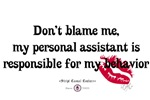 Don't Blame Me T-Shirts and Gifts!