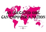 An Educated Girl Can Empower A Nation Merchandise