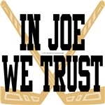 In Joe We Trust