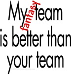 My fantasy team is better