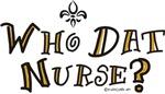 Who Dat Nurse?
