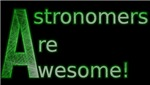 Astronomers Are Awesome!