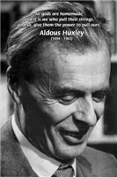 Mystic Philosophy: Aldous Huxley Man Made Gods