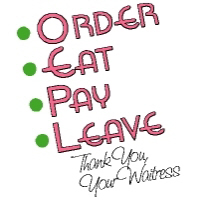 Waitress-Order, Eat, Pay, Leave