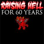 Raising Hell For 60 Years