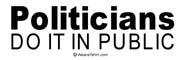Politicians do it in public