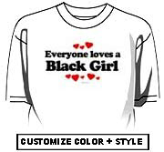 Everyone loves a Black Girl