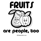 Fruits are people, too