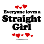 Everyone loves a Straight Girl