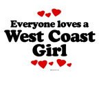 Everyone loves a west coast girl