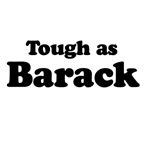Tough as Barack