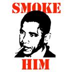 Smoke Him