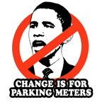 Anti-Obama: Change is for parking meters