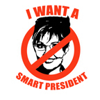NO PALIN: I want a smart president