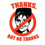 NO PALIN: Thanks but no thanks