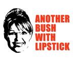 ANTI-PALIN: Another Bush with Lipstick