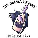 My Mama Drinks