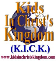 Click Here: Kids in Christ's Kingdom (K.I.C.K.)