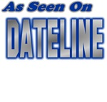 As Seen on Dateline