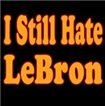 I Still Hate LeBron