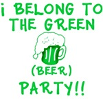 I Belong to the Green Beer Party!