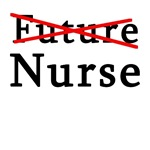 No Longer Future Nurse on T-shirts & Gifts