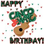 Happy Cinco de Mayo Birthday Gifts