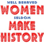 Well Behaved WOMEN Unique Design