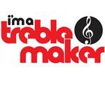 I'm a treble maker 2
