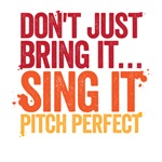 Don't just bring it sing it