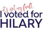 I voted for Hilary
