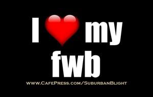 I *Love* My FWB
