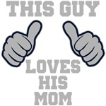 This Guy Loves His Mom