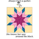 Always Trust a Quilter.