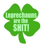 Leprechauns Are The Shit - Clover T-shirts Gifts