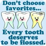 Every Tooth Deserves to be Flossed